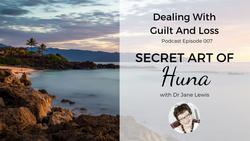 Dealing With Guilt And Loss